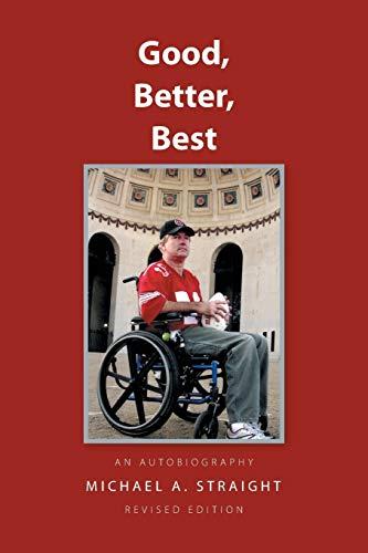 9781469156125: Good,Better,Best - an autobiography: An Autobiography