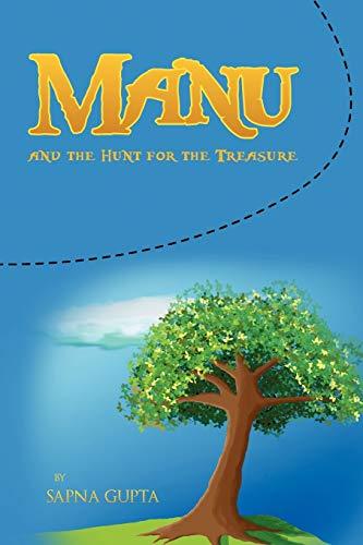 Manu and the Hunt for the Treasure: Sapna Gupta