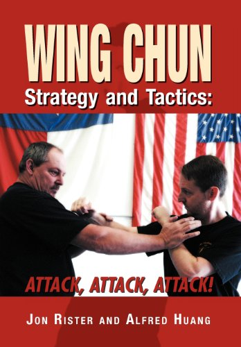9781469159478: Wing Chun Strategy and Tactics: ATTACK, ATTACK, ATTACK