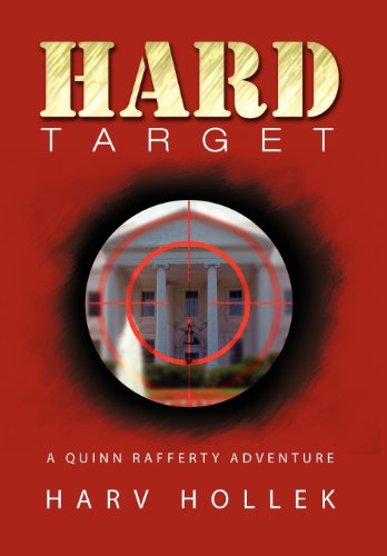 Hard Target: A Quinn Rafferty Adventure: Harv Hollek
