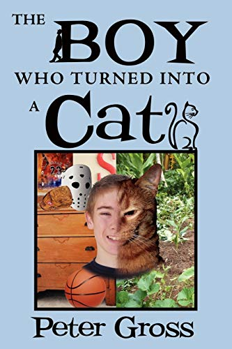 9781469159768: The Boy Who Turned Into A Cat