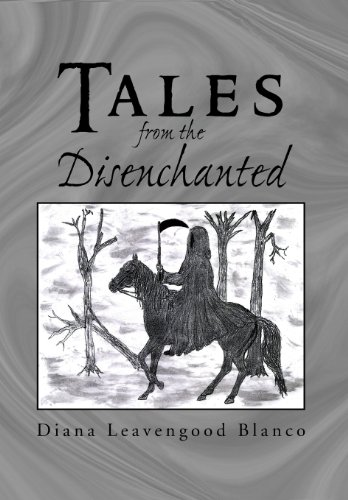 Tales from the Disenchanted: Diana Leavengood Blanco