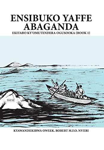 9781469161310: Ensibuko Yaffe Abaganda