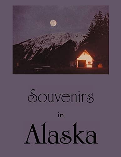 9781469161891: Souvenirs in Alaska