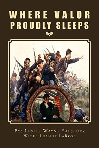 9781469163963: Where Valor Proudly Sleeps
