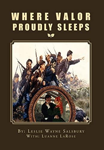 9781469163970: Where Valor Proudly Sleeps