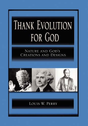 9781469164144: Thank Evolution for God: Nature and God's Creations and Designs