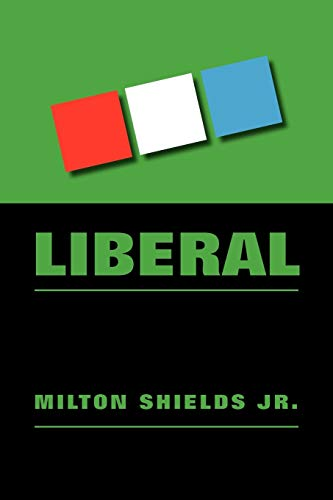 9781469165479: Liberal