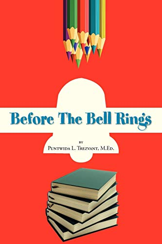 9781469167947: Before the Bell Rings