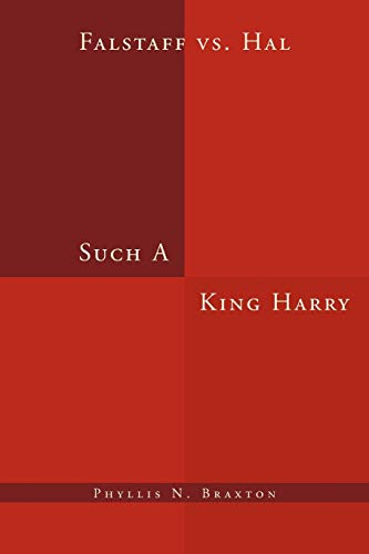 9781469168999: Such A King Harry: Falstaff vs. Hal
