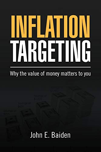 9781469169453: Inflation Targeting: Why the value of money matters to you