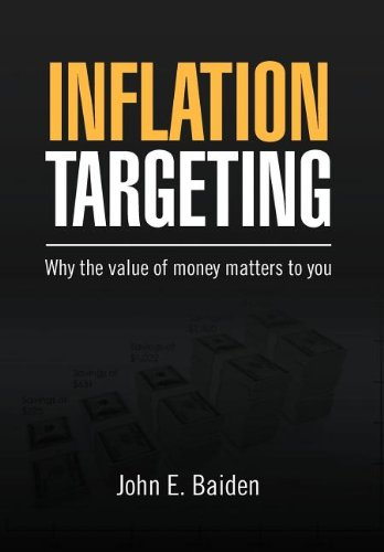 9781469169460: Inflation Targeting: Why the value of money matters to you