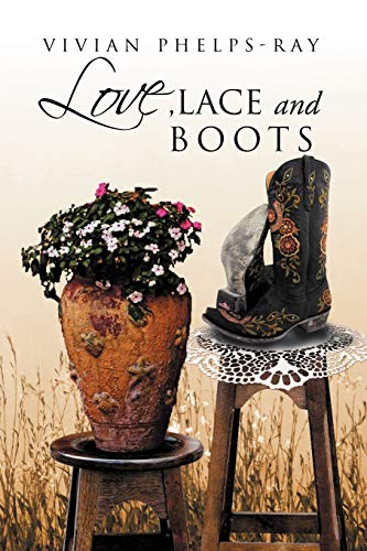 Love, Lace And Boots: Phelps-Ray, Vivian