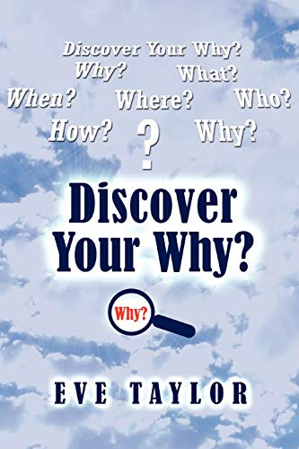 Discover Your Why: Evangelist Eve Taylor