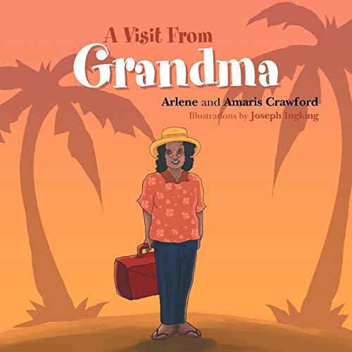 A Visit From Grandma: Arlene