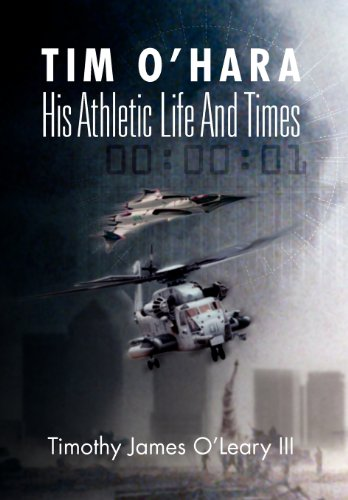 9781469173924: Tim O'Hara: His Athletic Life and Times