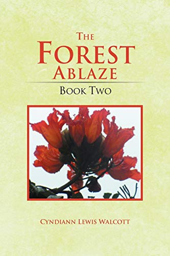 9781469175546: The Forest Ablaze: Book Two