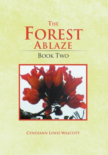 9781469175553: The Forest Ablaze: Book Two