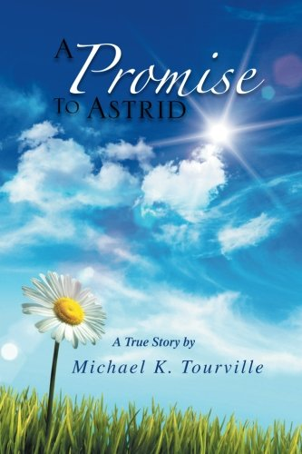 9781469175898: A Promise to Astrid: A True Story