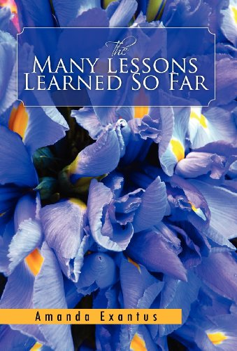The Many Lessons Learned So Far: Amanda Exantus