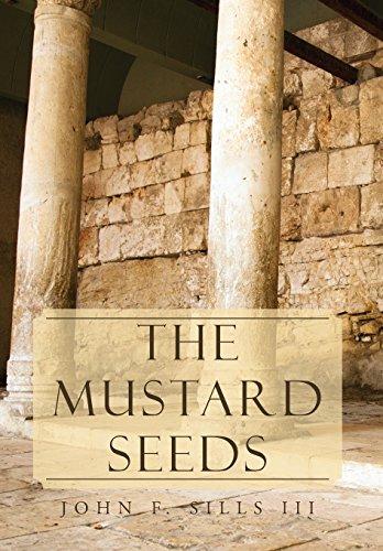 The Mustard Seeds: John F. III Sills