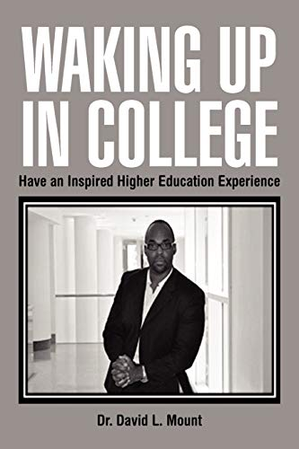 9781469178431: Waking Up in College: Have an Inspired Higher Education Experience