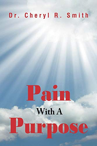 9781469178547: Pain With A Purpose