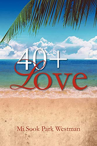 40+ Love: Westman, Mi Sook