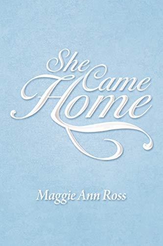 9781469180700: She Came Home