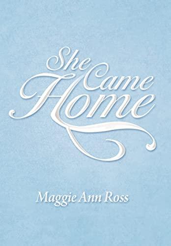 9781469180717: She Came Home