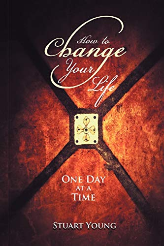 9781469181325: How to Change your Life: One day at a time