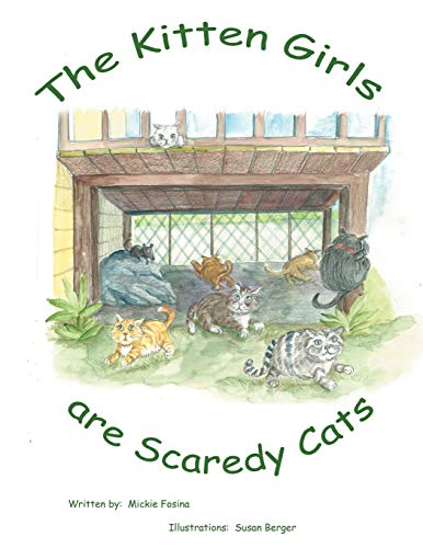 9781469181721: The Kitten Girls Are Scaredy Cats