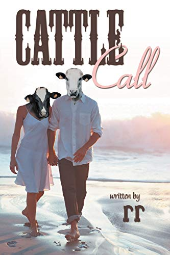 Cattle Call: Rr, .