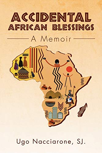 9781469182384: Accidental African Blessings: A Memoir