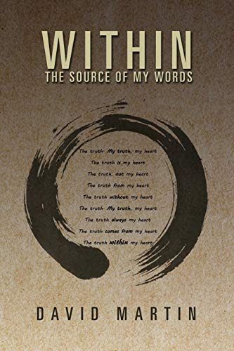 Within: The Source of My Words: The Source of My Words: David Martin