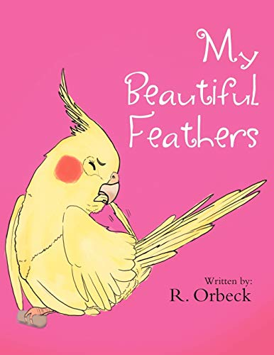 My Beautiful Feathers: R. Orbeck