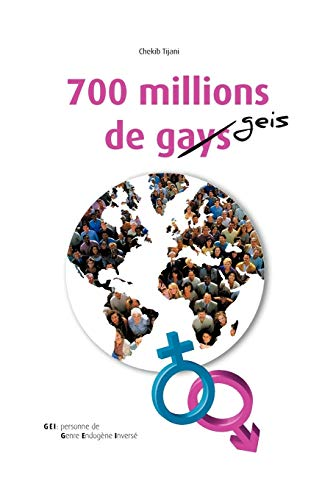 9781469185149: 700 Millions de Gays (French Edition)