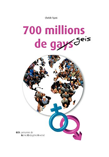 9781469185156: 700 Millions de Gays (French Edition)