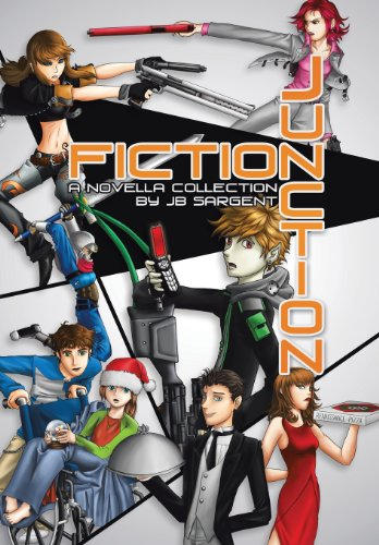 Fiction Junction: A Novella Collection: JB Sargent