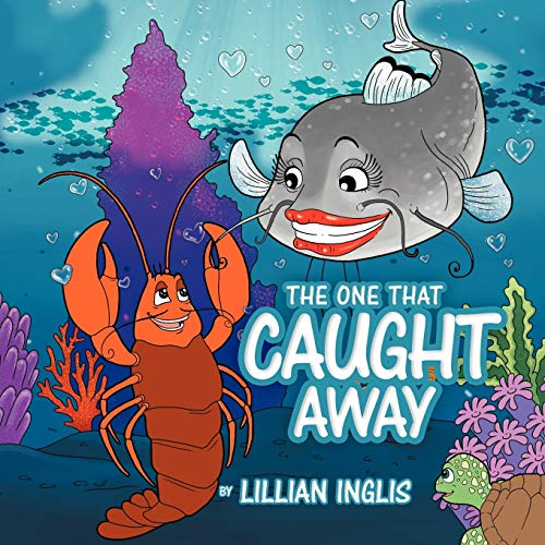 The One That Caught Away (Paperback): Lillian Inglis