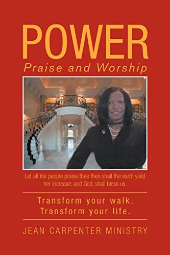 Power: Praise and Worship: Jean Carpenter Ministry