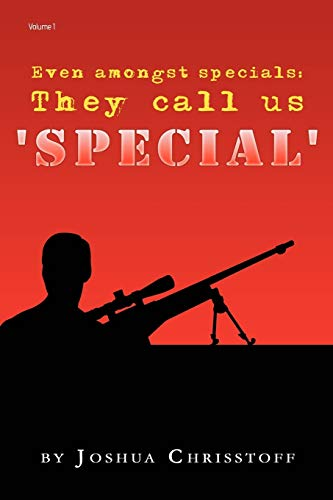 Even Amongst Specials: They Call Us Special: Joshua Chrisstoff