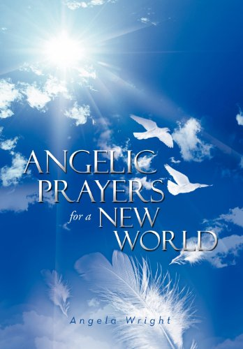 9781469189321: Angelic Prayers for a New World