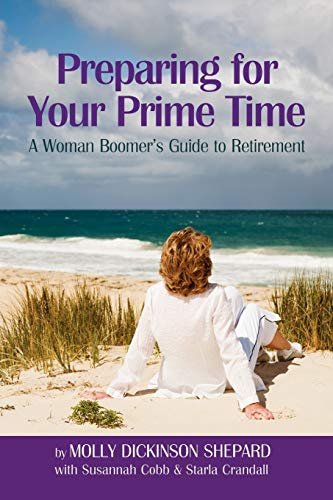 9781469190501: Preparing for Your Prime Time: A Woman Boomer's Guide To Retirement