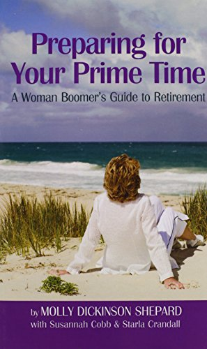 9781469190518: Preparing for Your Prime Time: A Woman Boomer's Guide To Retirement