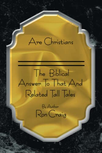 Are Christians Just Saved Sinners?: Ron Craig