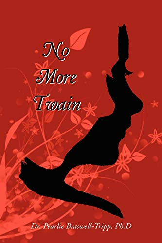 No More Twain: Pearlie Braswell-Tripp