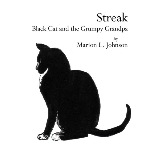 9781469191508: Streak: Black Cat and the Grumpy Grandpa
