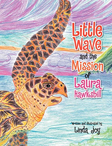 9781469191782: Little Wave and the Mission of Laura Hawksbill