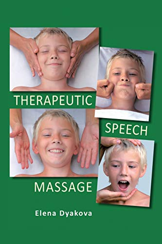 9781469193052: Therapeutic Speech Massage